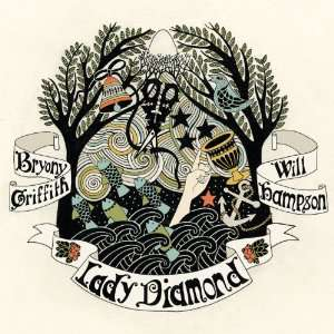 Bryony Griffith & Will Hampson: Lady Diamond