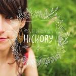 Mariel Vandersteel: Hickory