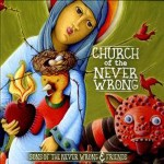 Sons of the Never Wrong: Church of the Never Wrong