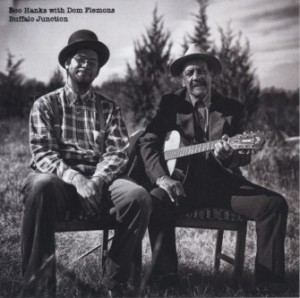 SOR- Boo Hanks with Dom Flemons- Buffalo Juction