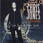 Chris Jones and the Night Drivers: Lost Souls and Free Spirits