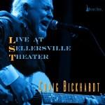 Craig Bickhardt: Live At Sellersville Theater