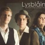 Einar Olav Larsen Trio: Lysblain