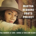 Martha Redbone Roots Project: The Garden of Love