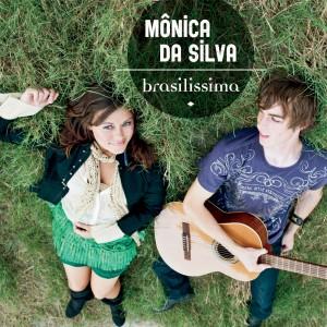 Monica Da Silva: Brasilissima
