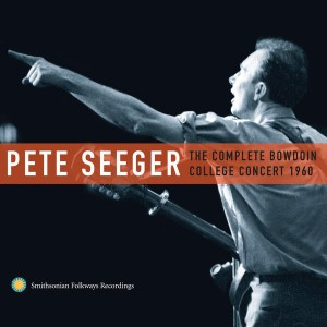 SOR- Pete Seeger - The Complete Bowdoin College Concert 1960
