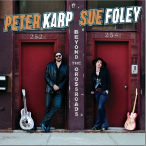 Peter Karp and Sue Foley: Beyond the Crossroads