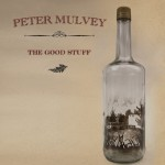 Peter Mulvey: The Good Stuff