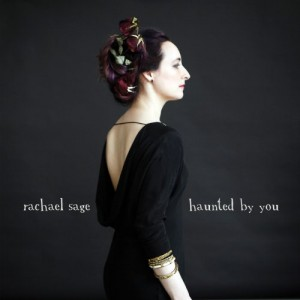 Rachael Sage: Haunted By You