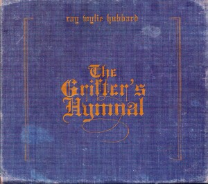 SOR- Ray Wylie Hubbard - The Grifters Hymnal