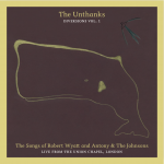 The Unthanks: Diversions Vol. 1