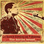 Le Super Borgou De Parakou: The Bariba Sound