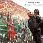 Tommy Sands: Arising From The Troubles
