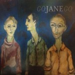 Go Jane Go: Go Jane Go