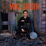 Mike Seeger- Mike Seeger