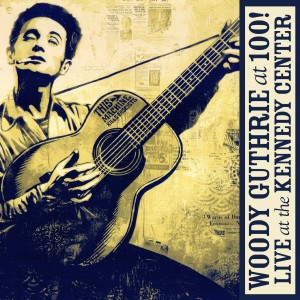 SOR_VARIOUS_WOODY GUTHRIE AT 100