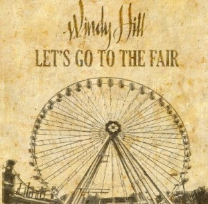 SOR_Windy Hill_Lets Go To The Fair