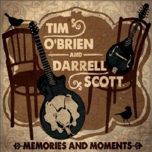 SOR_Tim OBrien and Darrell Scott_Memories and Moments
