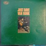Just Dave Van Ronk