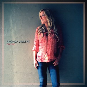 SOR_Rhonda Vincent_Only Me