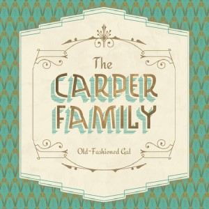 The Carper Family: Old Fashioned Gal