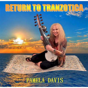 Palmela Davis: Return To Tranzotica
