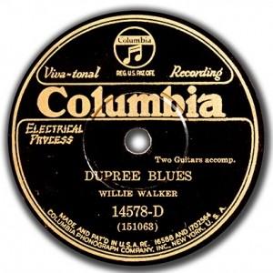 """Dupree Blues"" - Willie Walker - Columbia 14578-D"