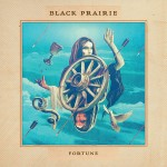 Black Prarie: Fortune
