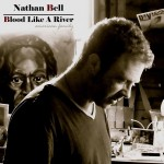 Nathan Bell: Blood Like a River