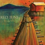 Red June: Ancient Dreams
