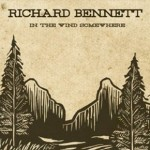 Richard Bennet: In the Wind Somewhere