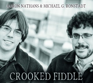 Nathans and Rondstadt: Crooked Fiddle