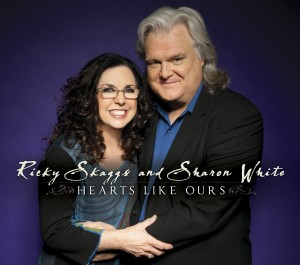 Ricky Skaggs and Shron White_Hearts Like Ours