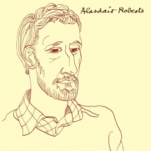 Aladsair Roberts: Alasdair Roberts