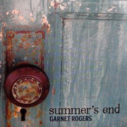 Garnet Rogers' Summers End
