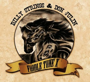 Billy Strings & Don Julin: Fiddle Tune X