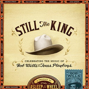 Asleep at the Wheel: Still The King