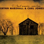 Erynn Marshall and Carl Jones Sweet Memories Never Leave