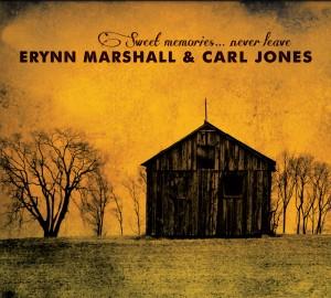 Erynn Marshall and Carl Jones: Sweet Memories Never Leave