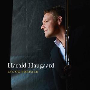 Harald Haugaard: Lys Og Forfald