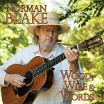 Norman Blake Wood Wire and Words