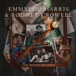 Emmylou Harris and Rodney Crowell The Traveling Kind