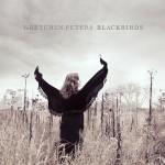 Gretchen Peters Blackbirds