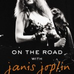 John Byrne Cooke's On The Road With Janis Joplin