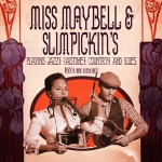 Miss Maybell and Slimpickins
