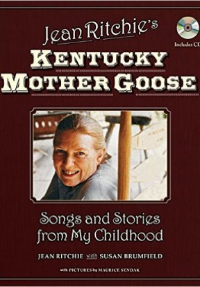 Jean Ritchie's Kentucky Mother Goose