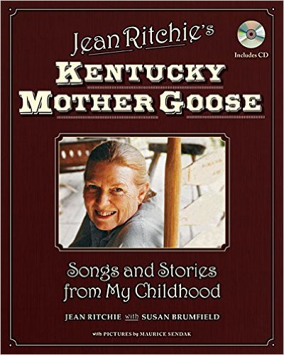 Jean Ritchie's Kentucky Mother Goose [Hal Leonard Publications]