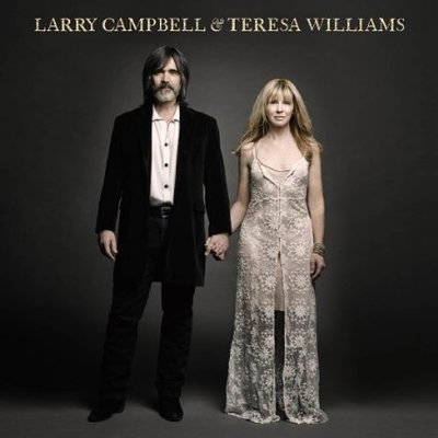 Campbell and Williams' Larry Campbell and Teresa Williams