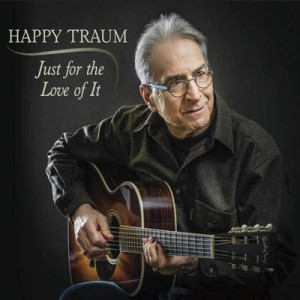 Happy Traum's Just for the Love of It