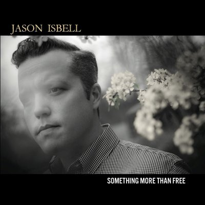 Jason Isbell's Something More Than Free